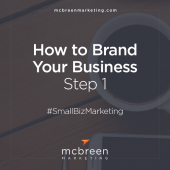 How to Brand Your Business—Step 1