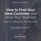 How to Find Your Ideal Customer and Grow Your Business
