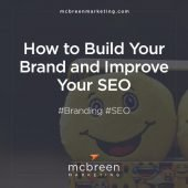 How to Build Your Brand and Improve Your SEO