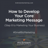 How to Develop Your Core Marketing Message