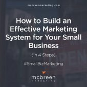 Build an Effective Marketing System for Your Small Business – McBreen Marketing – Fort Collins, CO