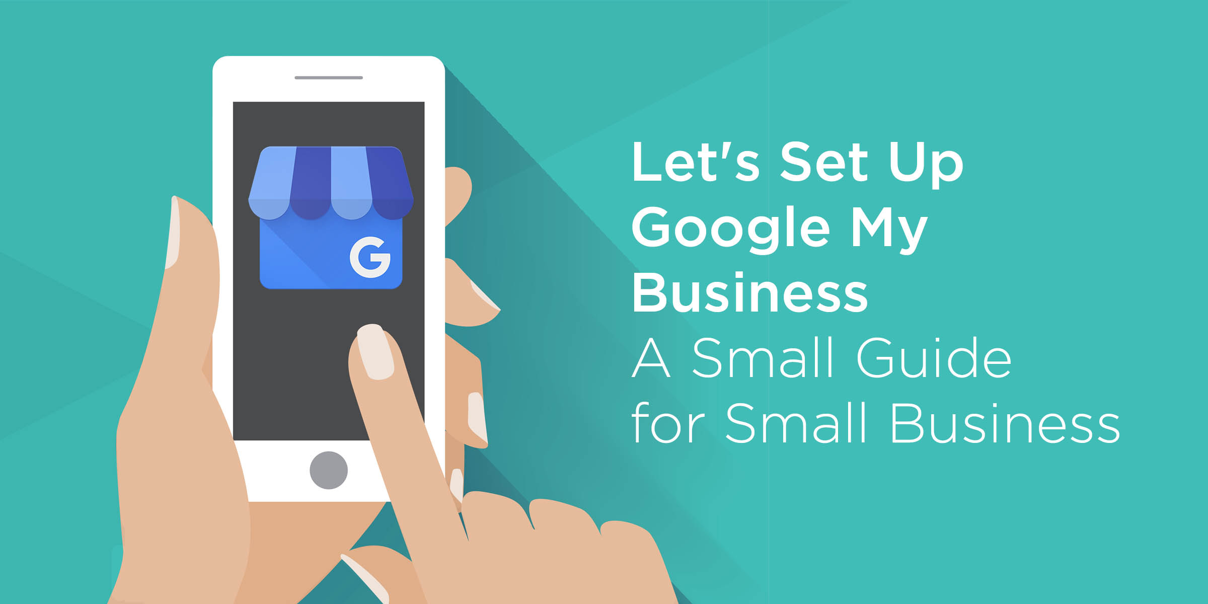 Let's Set Up Google My Business A Small Guide for Small Business – McBreen Marketing – Fort Collins, CO