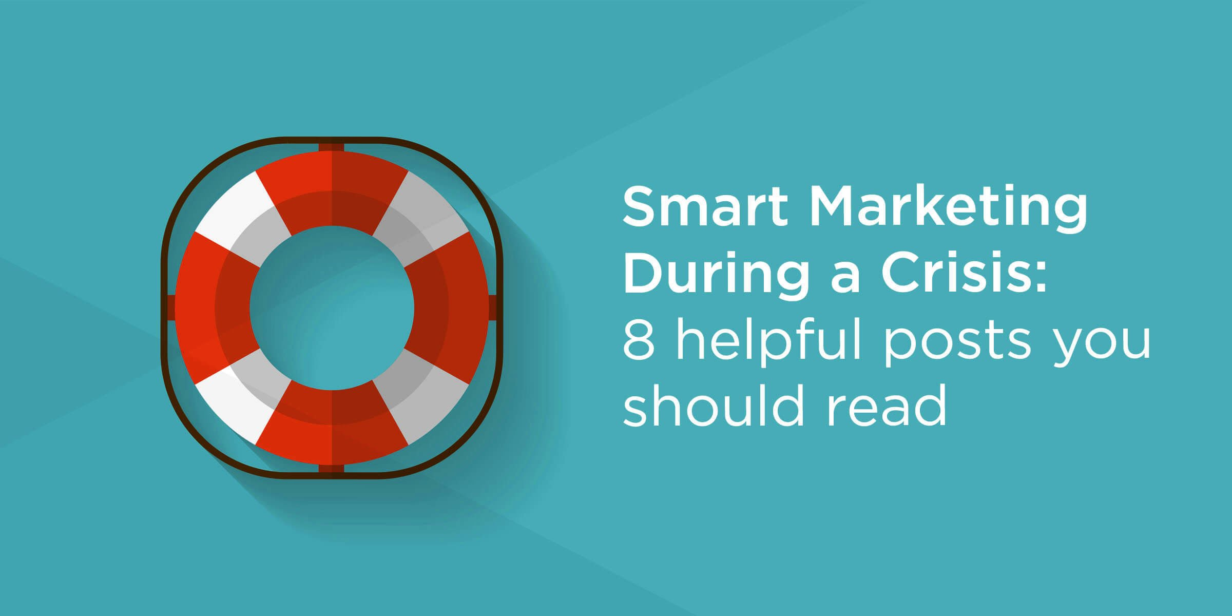 Smart Marketing During a Crisis – 8 helpful posts you should read – McBreen Marketing Fort Collins CO