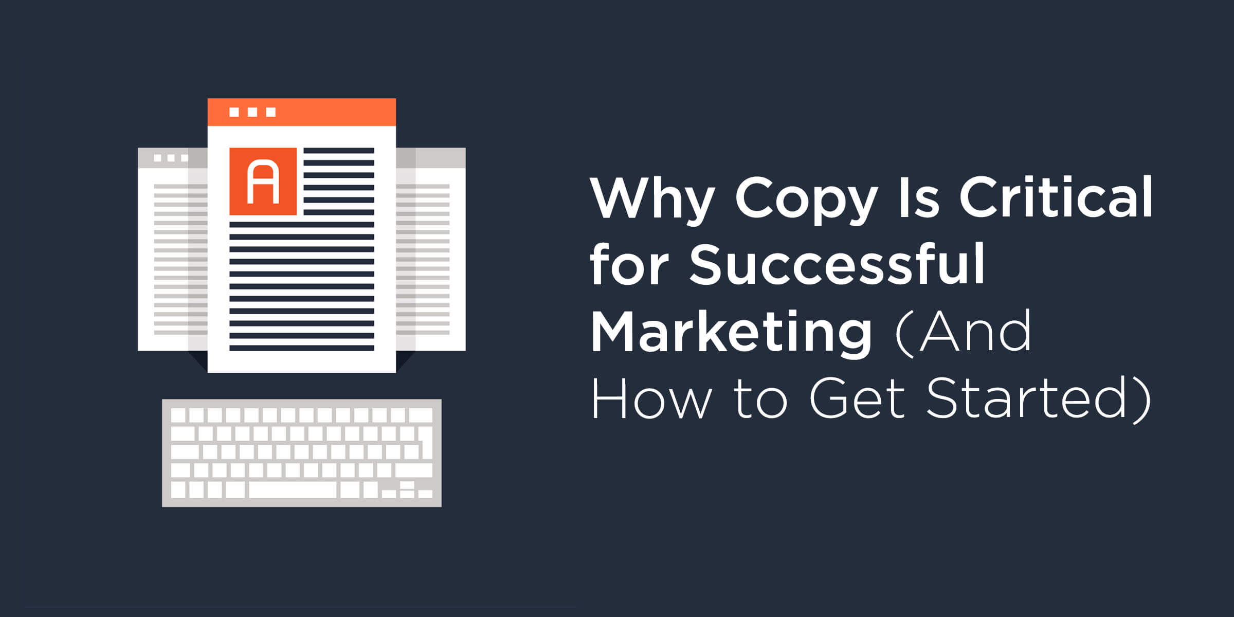 Why Copy Is Critical for Successful Marketing – McBreen Marketing Fort Collins, CO